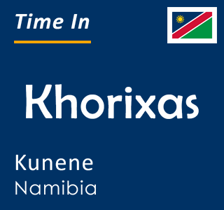 Current time in Khorixas, Kunene, Namibia