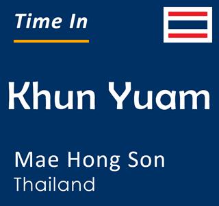 Current time in Khun Yuam, Mae Hong Son, Thailand