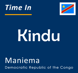 Current time in Kindu, Maniema, Democratic Republic of the Congo