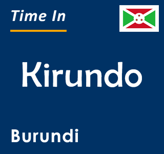 Current time in Kirundo, Burundi