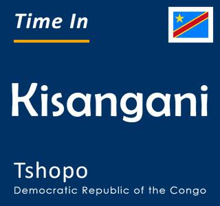 Current time in Kisangani, Tshopo, Democratic Republic of the Congo