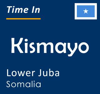 Current time in Kismayo, Lower Juba, Somalia