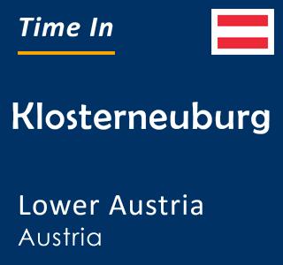 Current time in Klosterneuburg, Lower Austria, Austria