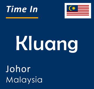 Current time in Kluang, Johor, Malaysia