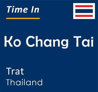 Current time in Ko Chang Tai, Trat, Thailand