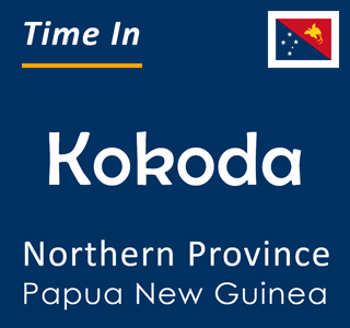 Current time in Kokoda, Northern Province, Papua New Guinea