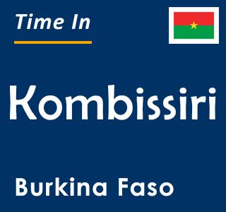 Current time in Kombissiri, Burkina Faso