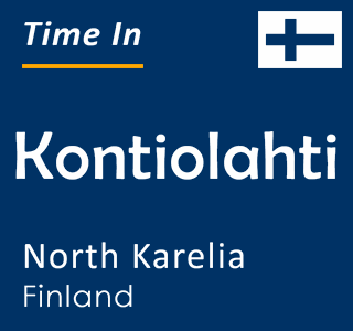 Current time in Kontiolahti, North Karelia, Finland