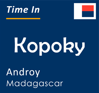 Current time in Kopoky, Androy, Madagascar