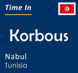 Current time in Korbous, Nabul, Tunisia