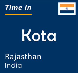 Current time in Kota, Rajasthan, India