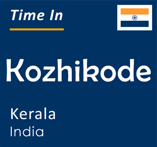 Current time in Kozhikode, Kerala, India