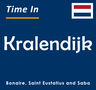 Current time in Kralendijk, Bonaire, Saint Eustatius and Saba