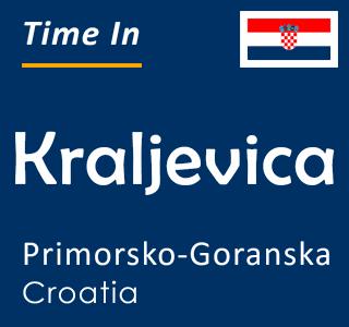 Current time in Kraljevica, Primorsko-Goranska, Croatia