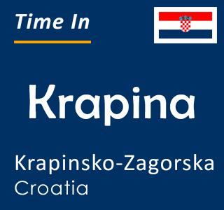 Current time in Krapina, Krapinsko-Zagorska, Croatia