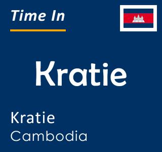 Current time in Kratie, Kratie, Cambodia