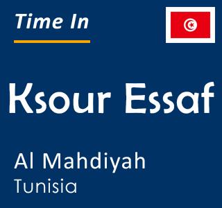 Current time in Ksour Essaf, Al Mahdiyah, Tunisia