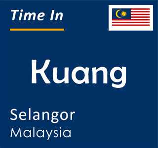 Current time in Kuang, Selangor, Malaysia
