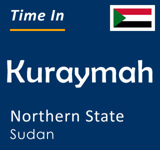 Current time in Kuraymah, Northern State, Sudan