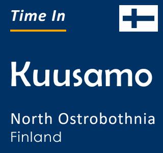 Current time in Kuusamo, North Ostrobothnia, Finland