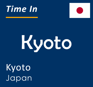 Current time in Kyoto, Kyoto, Japan
