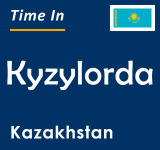 Current time in Kyzylorda, Kazakhstan