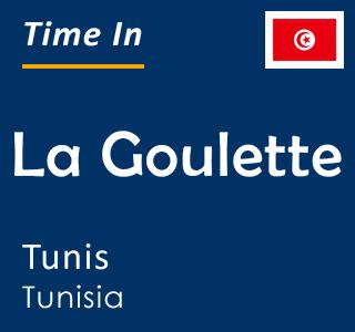 Current time in La Goulette, Tunis, Tunisia