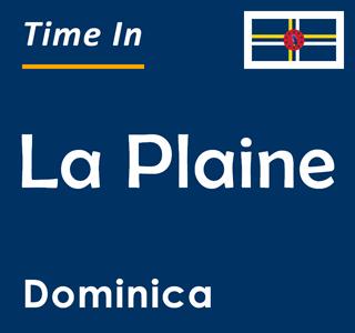 Current time in La Plaine, Dominica
