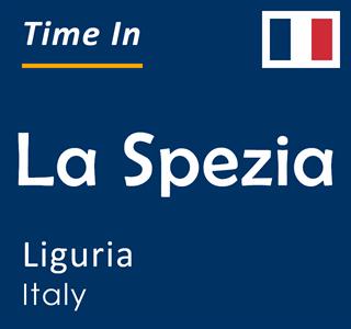 Current time in La Spezia, Liguria, Italy