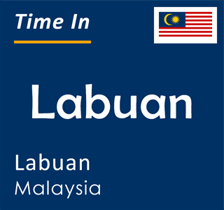 Current time in Labuan, Labuan, Malaysia