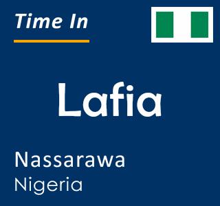 Current time in Lafia, Nassarawa, Nigeria