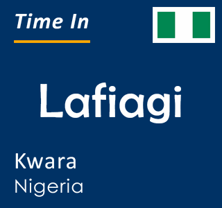 Current time in Lafiagi, Kwara, Nigeria