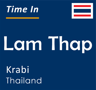 Current time in Lam Thap, Krabi, Thailand