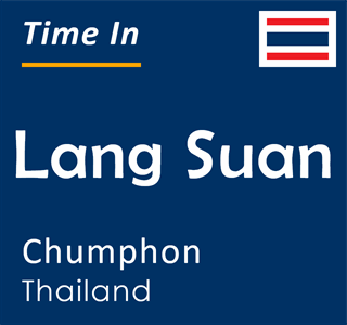 Current time in Lang Suan, Chumphon, Thailand