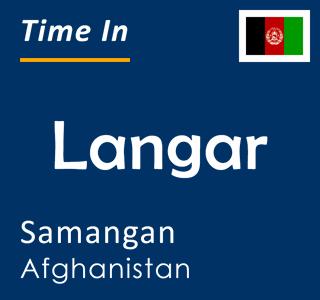Current time in Langar, Samangan, Afghanistan