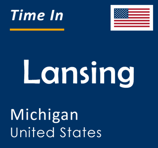 Current time in Lansing, Michigan, United States
