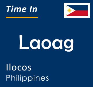 Current time in Laoag, Ilocos, Philippines