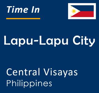 Current time in Lapu-Lapu City, Central Visayas, Philippines