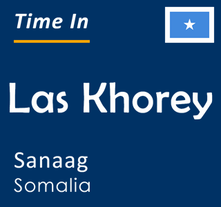 Current time in Las Khorey, Sanaag, Somalia
