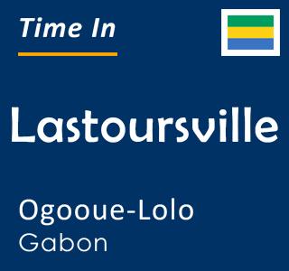 Current time in Lastoursville, Ogooue-Lolo, Gabon
