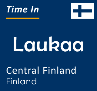 Current time in Laukaa, Central Finland, Finland