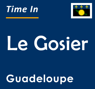 Current time in Le Gosier, Guadeloupe
