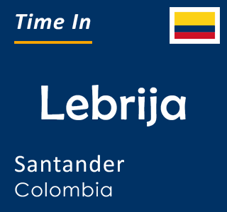 Current time in Lebrija, Santander, Colombia