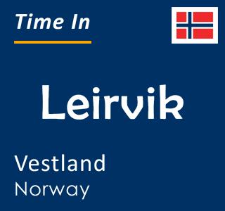 Current time in Leirvik, Vestland, Norway