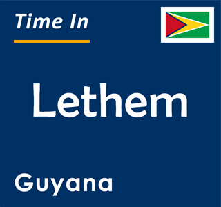Current time in Lethem, Guyana
