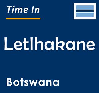 Current time in Letlhakane, Botswana