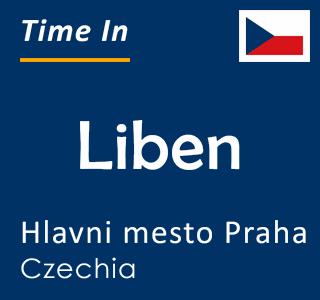 Current time in Liben, Hlavni mesto Praha, Czechia
