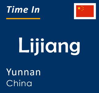 Current time in Lijiang, Yunnan, China