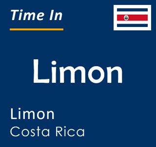 Current time in Limon, Limon, Costa Rica
