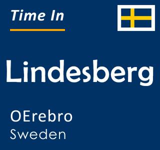 Current time in Lindesberg, OErebro, Sweden